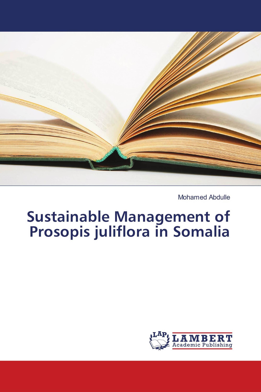 Sustainable Management of Prosopis juliflora in Somalia