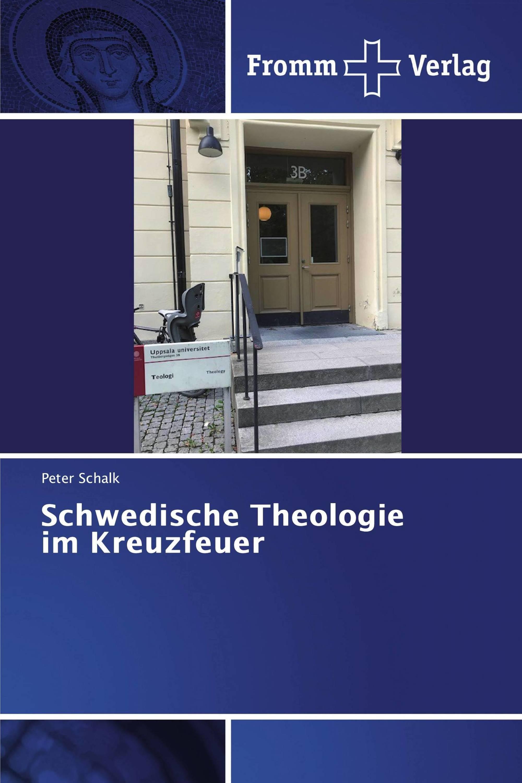 Schwedische Theologie im Kreuzfeuer