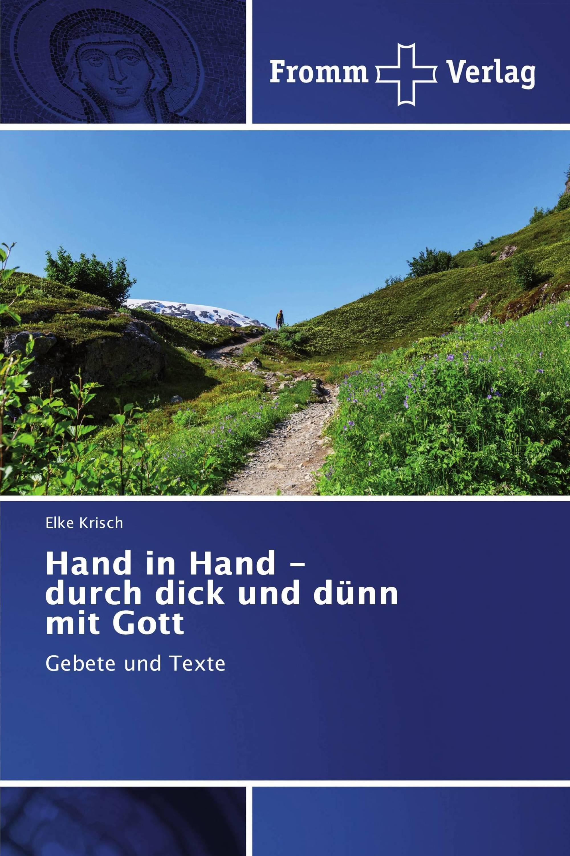 Hand in Hand - durch dick und dünn mit Gott