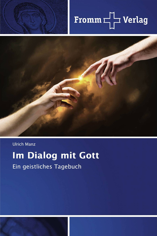 Im Dialog mit Gott