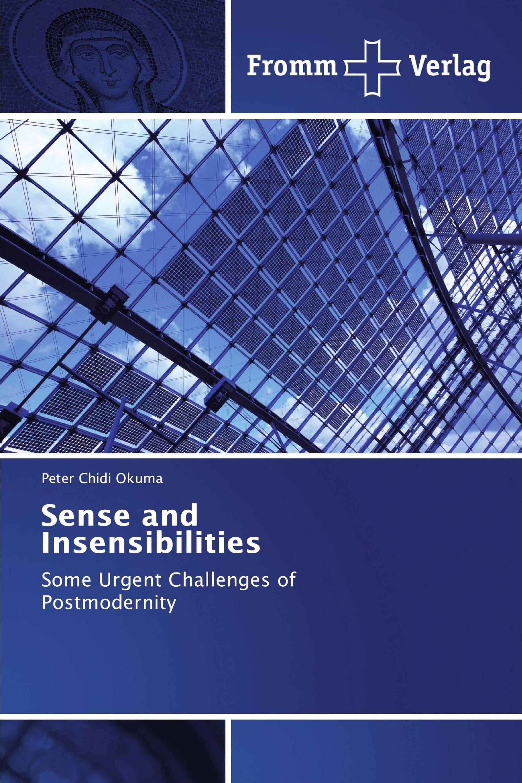 Sense and Insensibilities