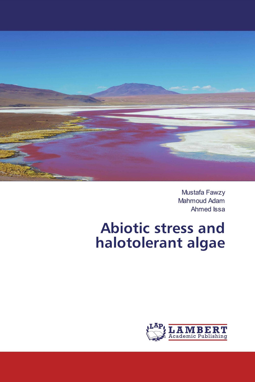 Abiotic stress and halotolerant algae
