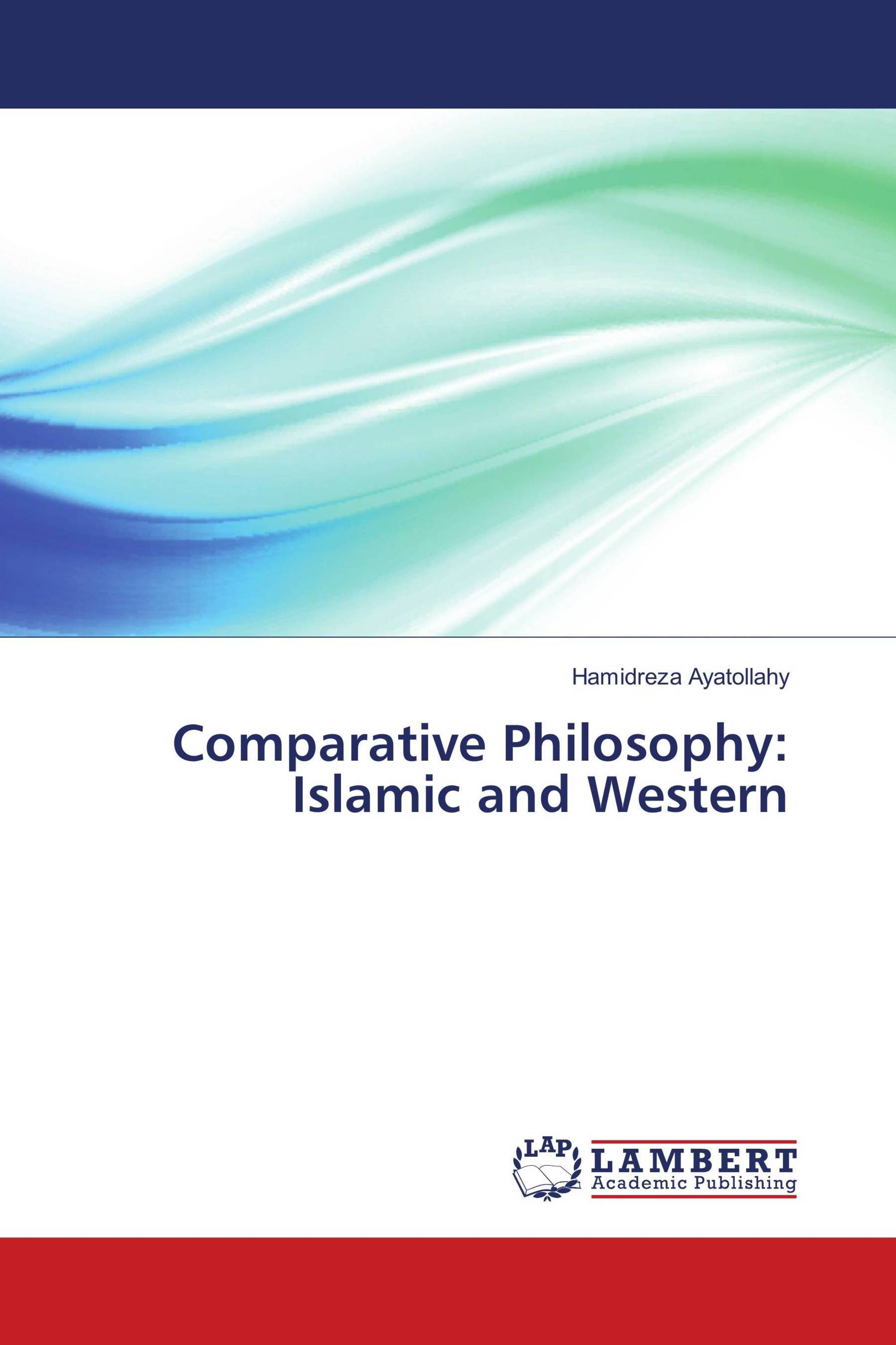 Comparative Philosophy: Islamic and Western
