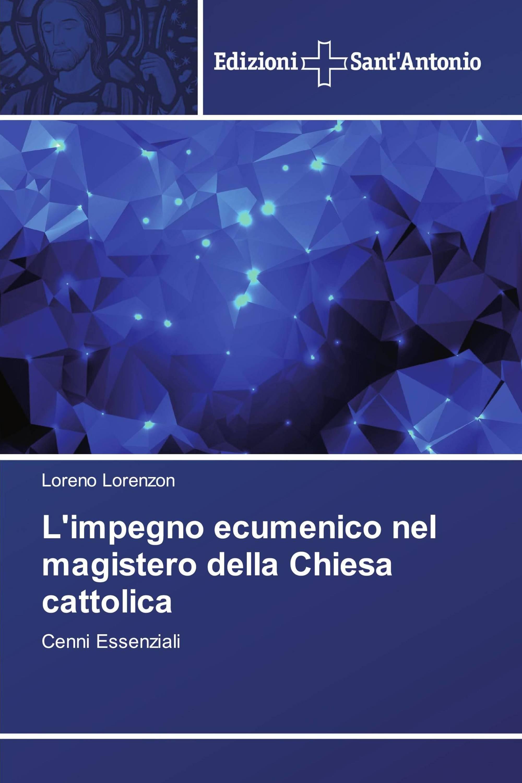 L'impegno ecumenico nel magistero della Chiesa cattolica