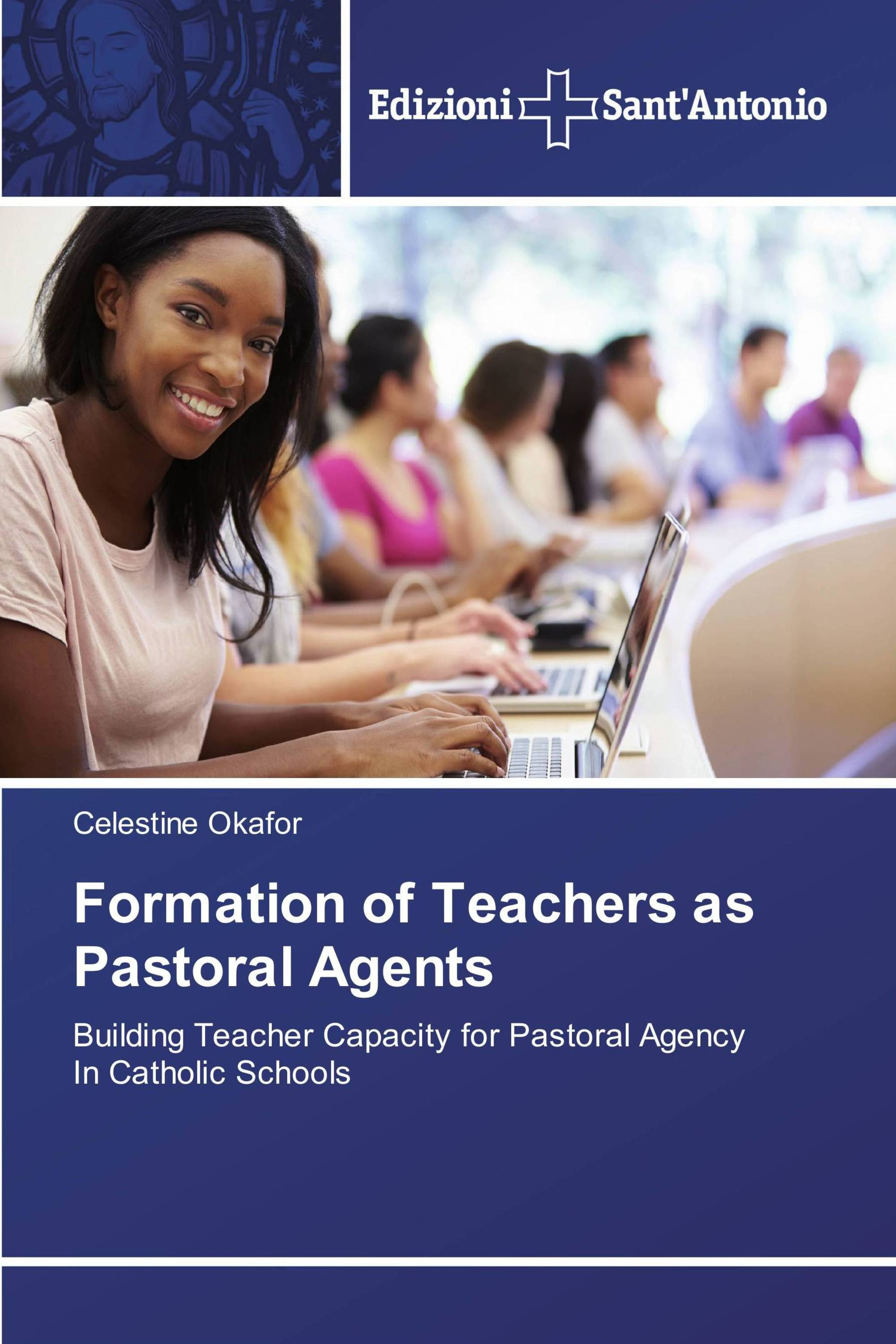 Formation of Teachers as Pastoral Agents