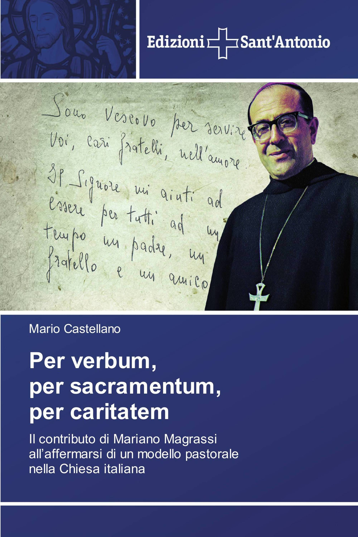 Per verbum, per sacramentum, percaritatem