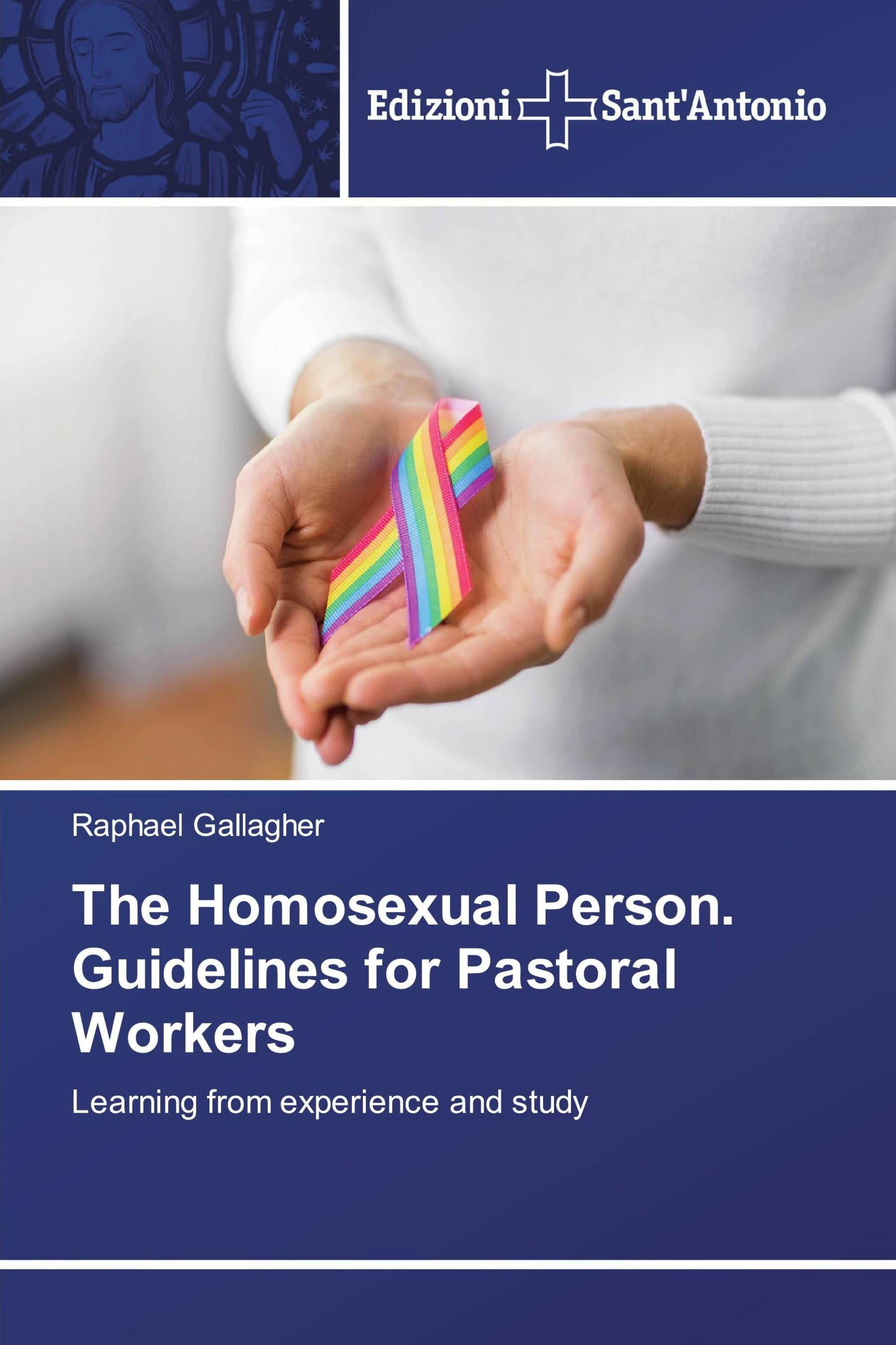 The Homosexual Person. Guidelines for Pastoral Workers
