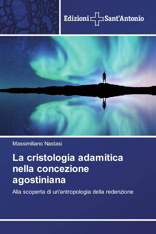 La cristologia adamitica nella concezione agostiniana