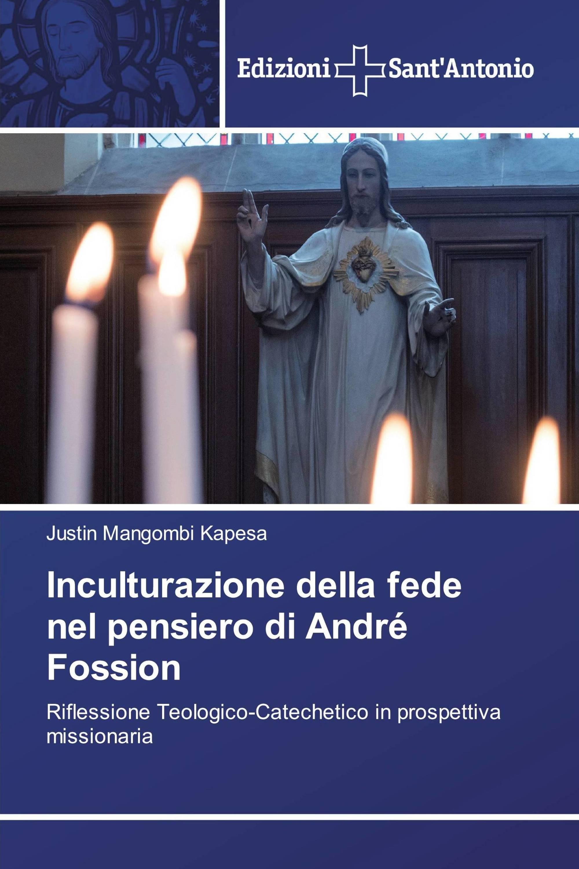 Inculturazione della fede nel pensiero di André Fossion