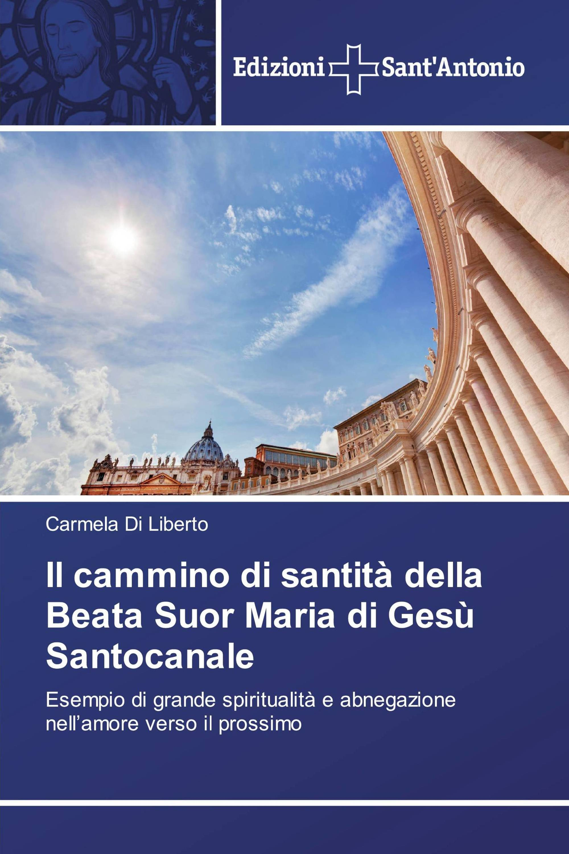 Il cammino di santità della Beata Suor Maria di Gesù Santocanale