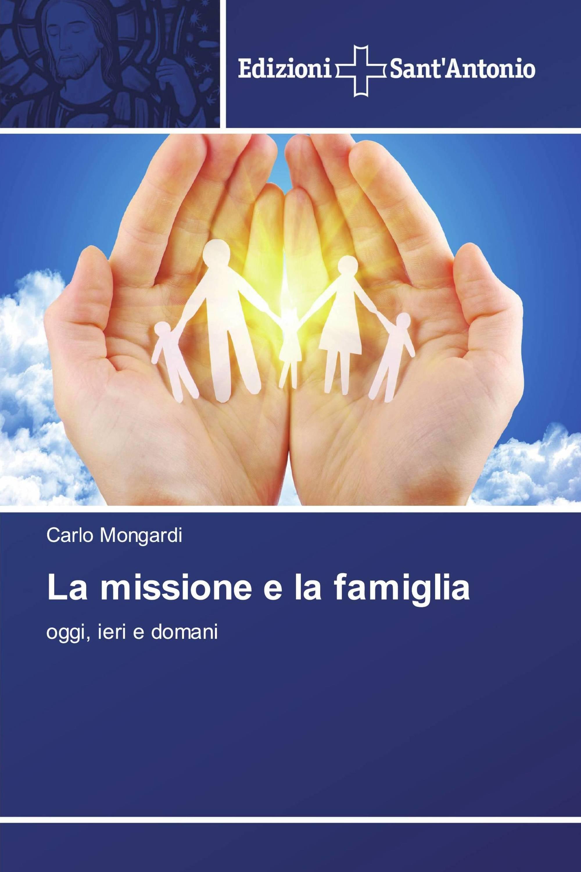La missione e la famiglia