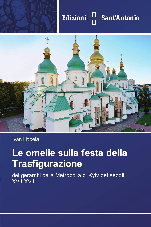 Le omelie sulla festa della Trasfigurazione