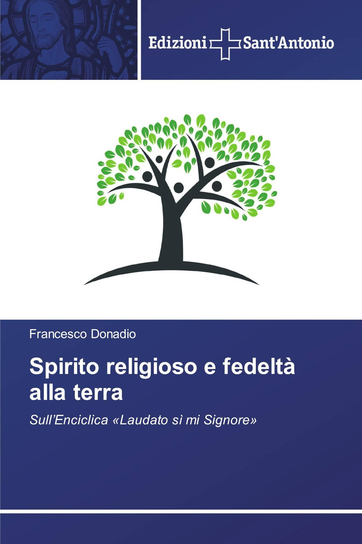 Spirito religioso e fedeltà alla terra
