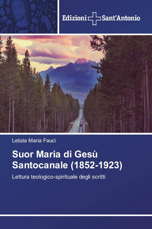 Suor Maria di Gesù Santocanale (1852-1923)