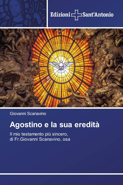 Agostino e la sua eredità