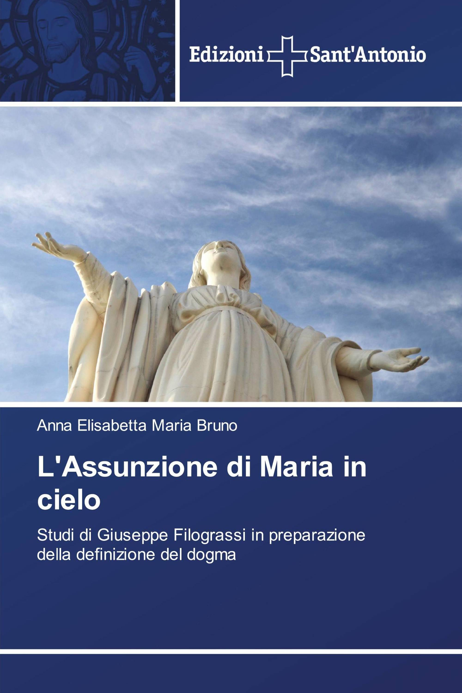 L'Assunzione di Maria in cielo