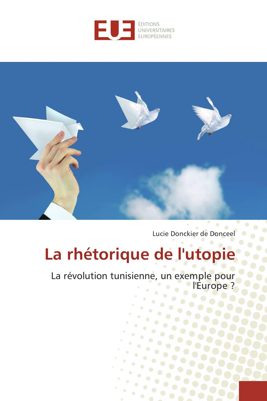 La rhétorique de l'utopie