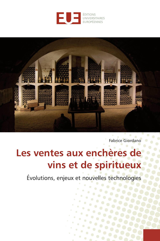 Les ventes aux enchères de vins et de spiritueux
