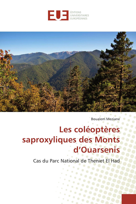 Les coléoptères saproxyliques des Monts d'Ouarsenis