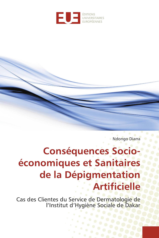 Conséquences Socio-économiques et Sanitaires de la Dépigmentation Artificielle