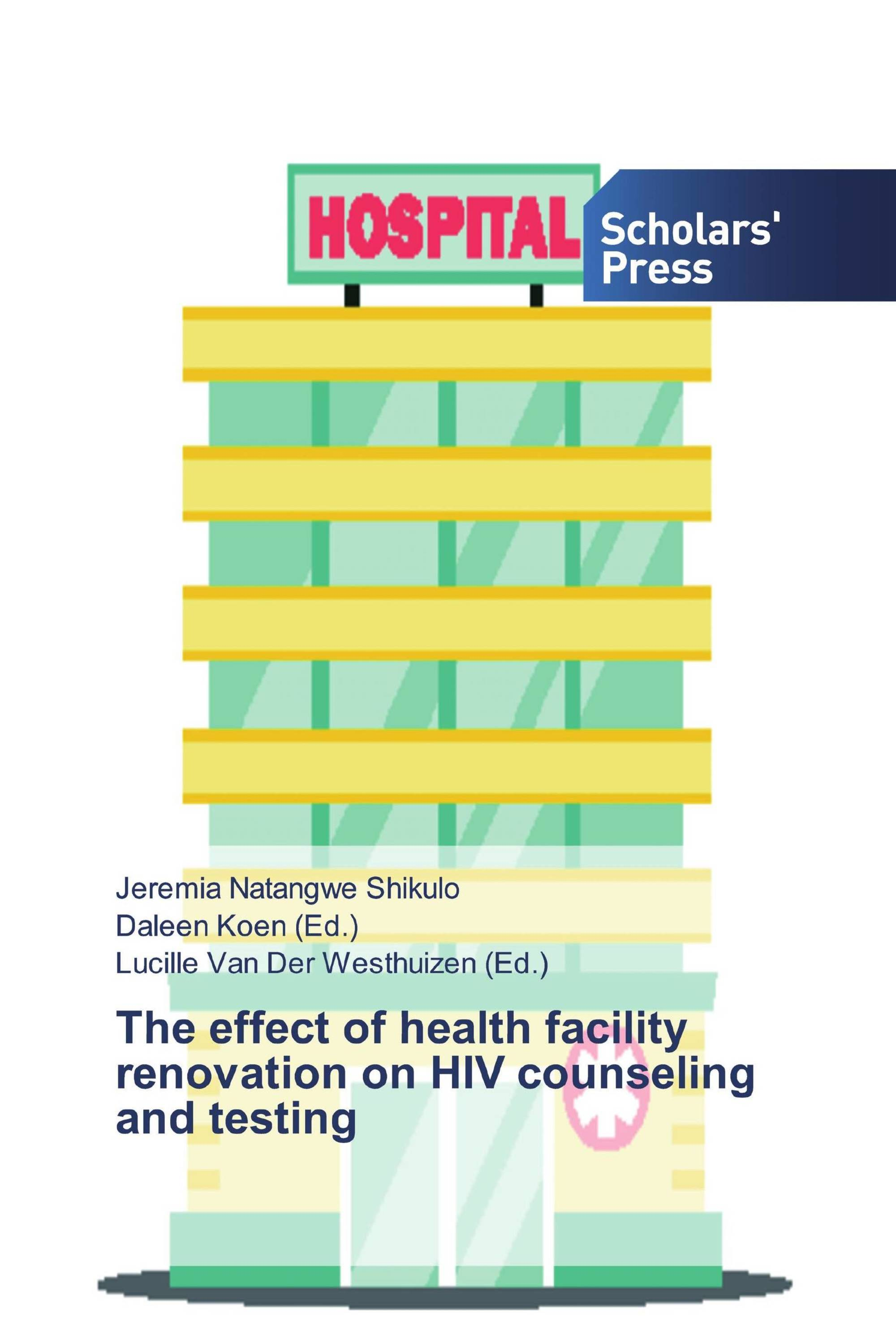 The effect of health facility renovation on HIV counseling and testing
