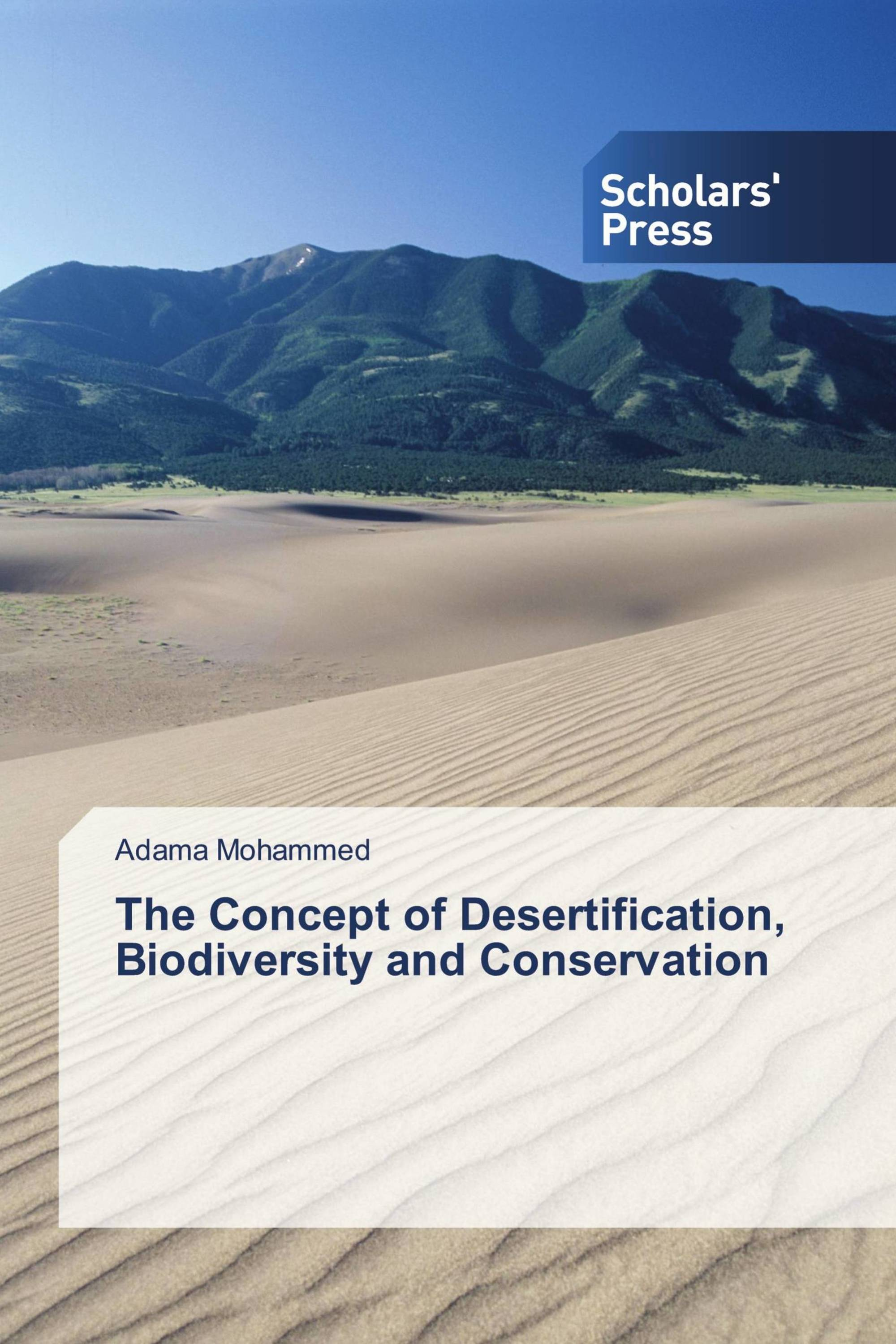 The Concept of Desertification, Biodiversity and Conservation