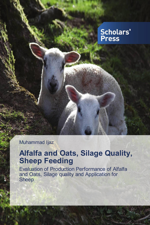 Alfalfa and Oats, Silage Quality, Sheep Feeding