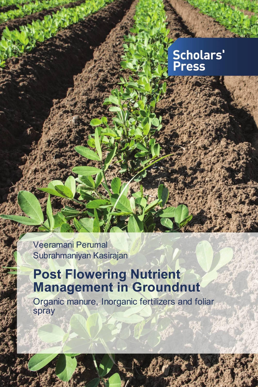 Post Flowering Nutrient Management in Groundnut