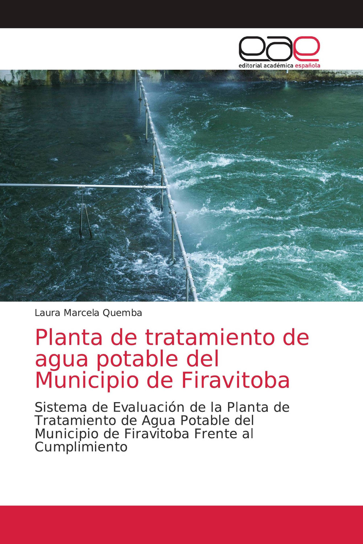 Planta de tratamiento de agua potable del Municipio de Firavitoba