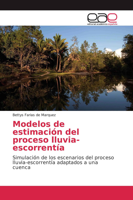 Modelos de estimación del proceso lluvia-escorrentía