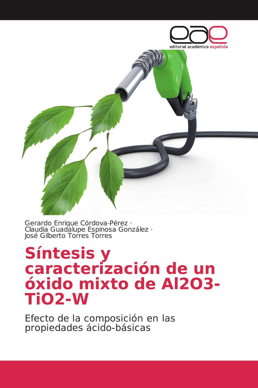 Síntesis y caracterización de un óxido mixto de Al2O3-TiO2-W