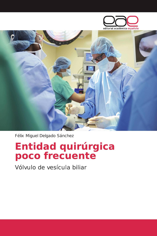 Entidad quirúrgica poco frecuente