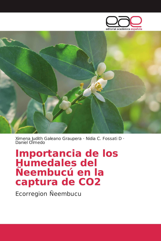 Importancia de los Humedales del Ñeembucú en la captura de CO2