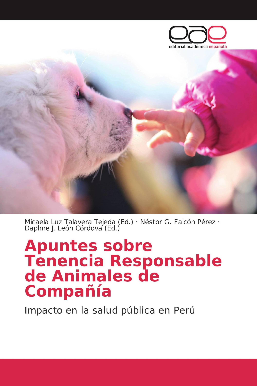 Apuntes sobre Tenencia Responsable de Animales de Compañía