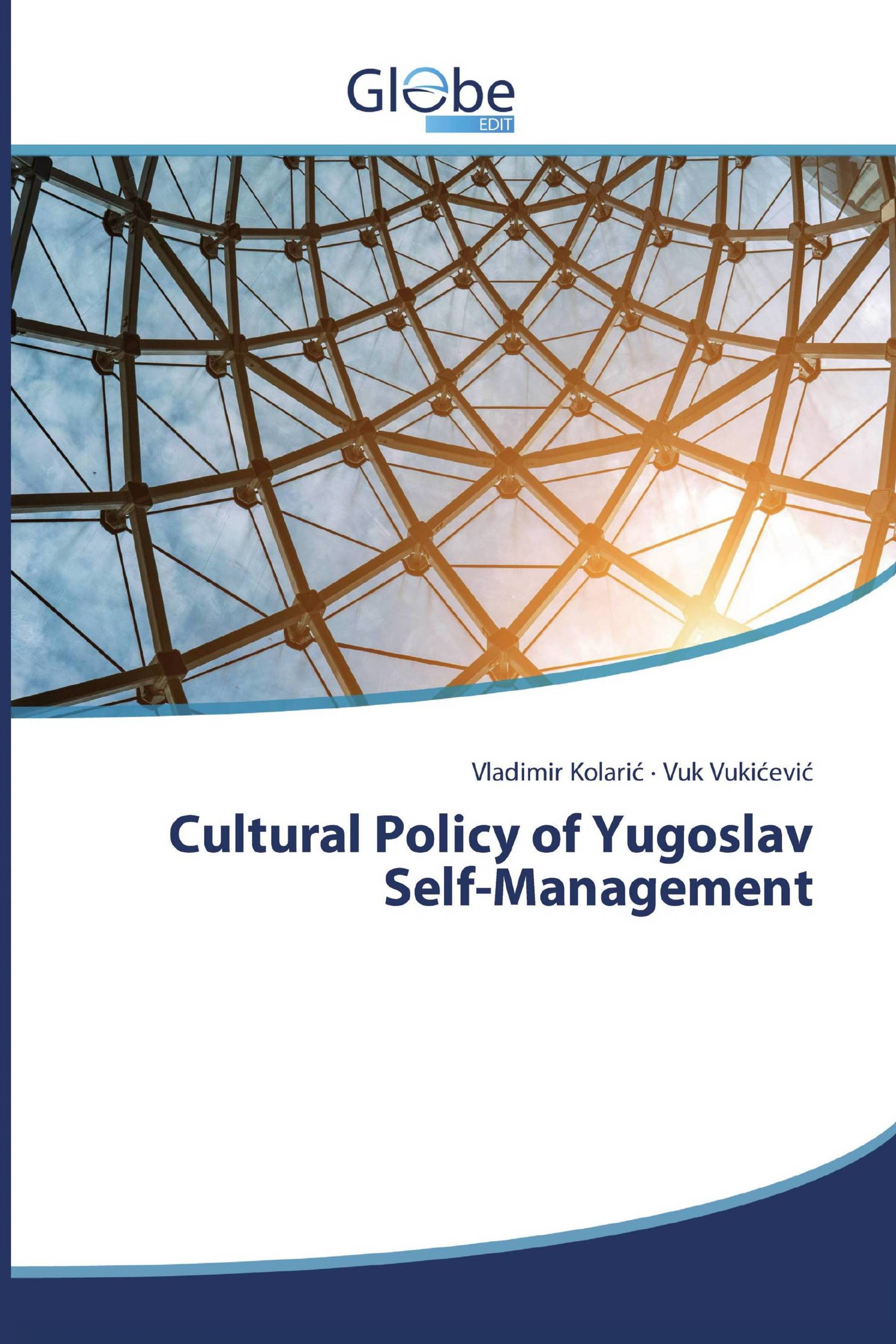 Cultural Policy of Yugoslav Self-Management