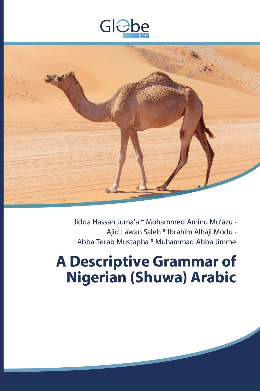 A Descriptive Grammar of Nigerian (Shuwa) Arabic