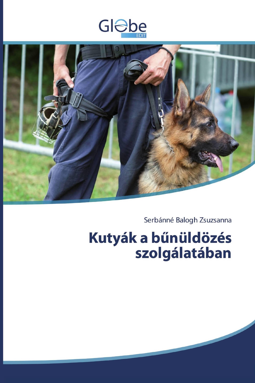 Kutyák a bűnüldözés szolgálatában