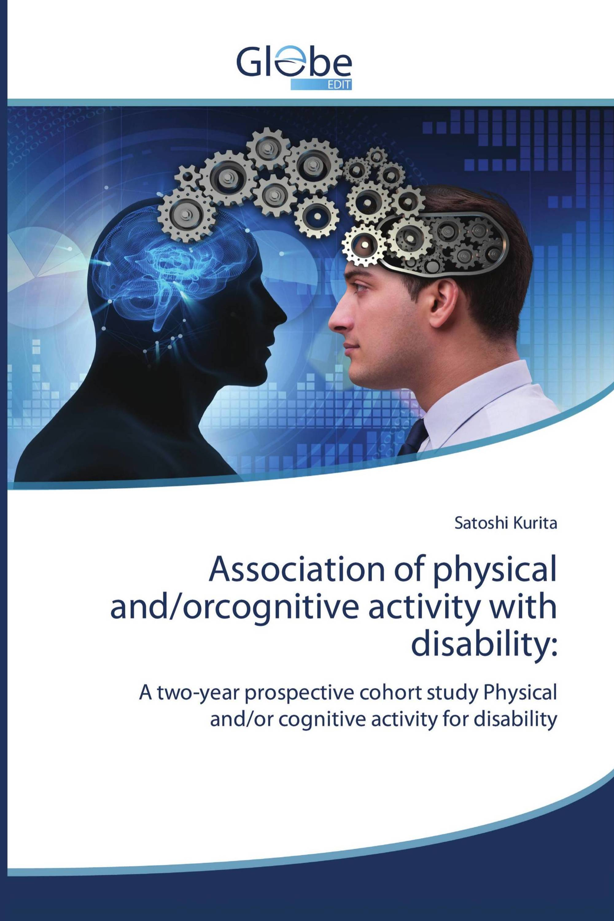 Association of physical and/orcognitive activity with disability: