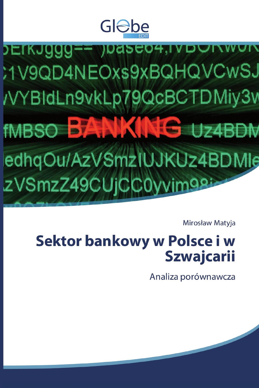 Sektor bankowy w Polsce i w Szwajcarii