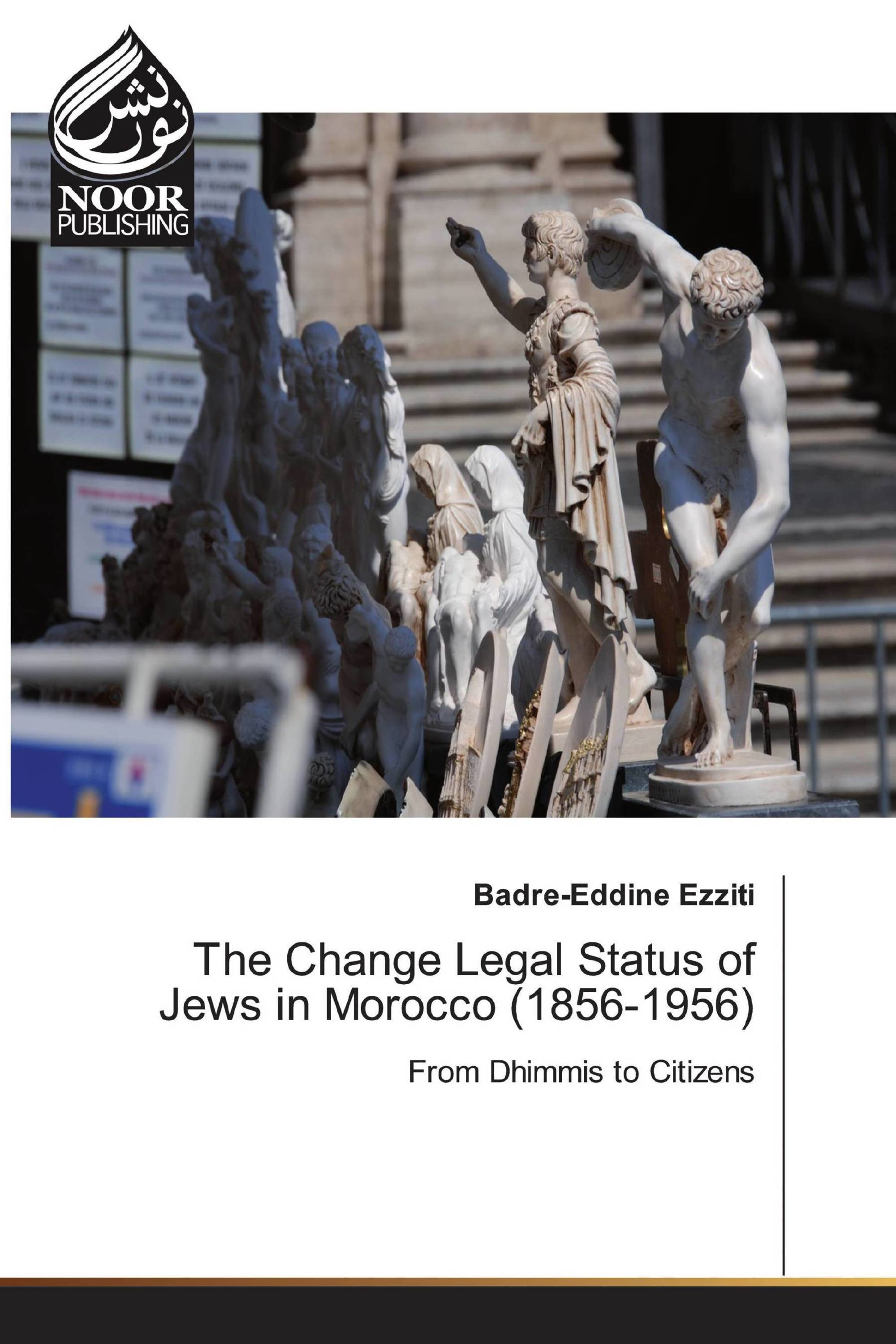 The Change Legal Status of Jews in Morocco (1856-1956)