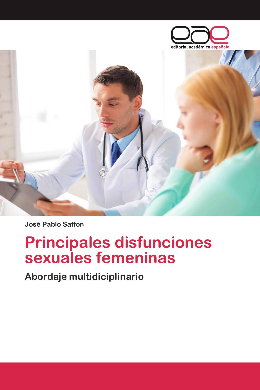 Principales disfunciones sexuales femeninas