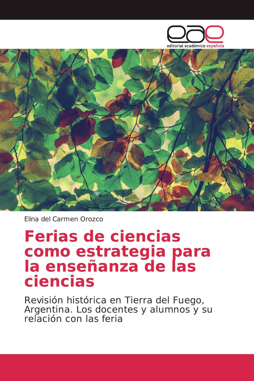 Ferias de ciencias como estrategia para la enseñanza de las ciencias