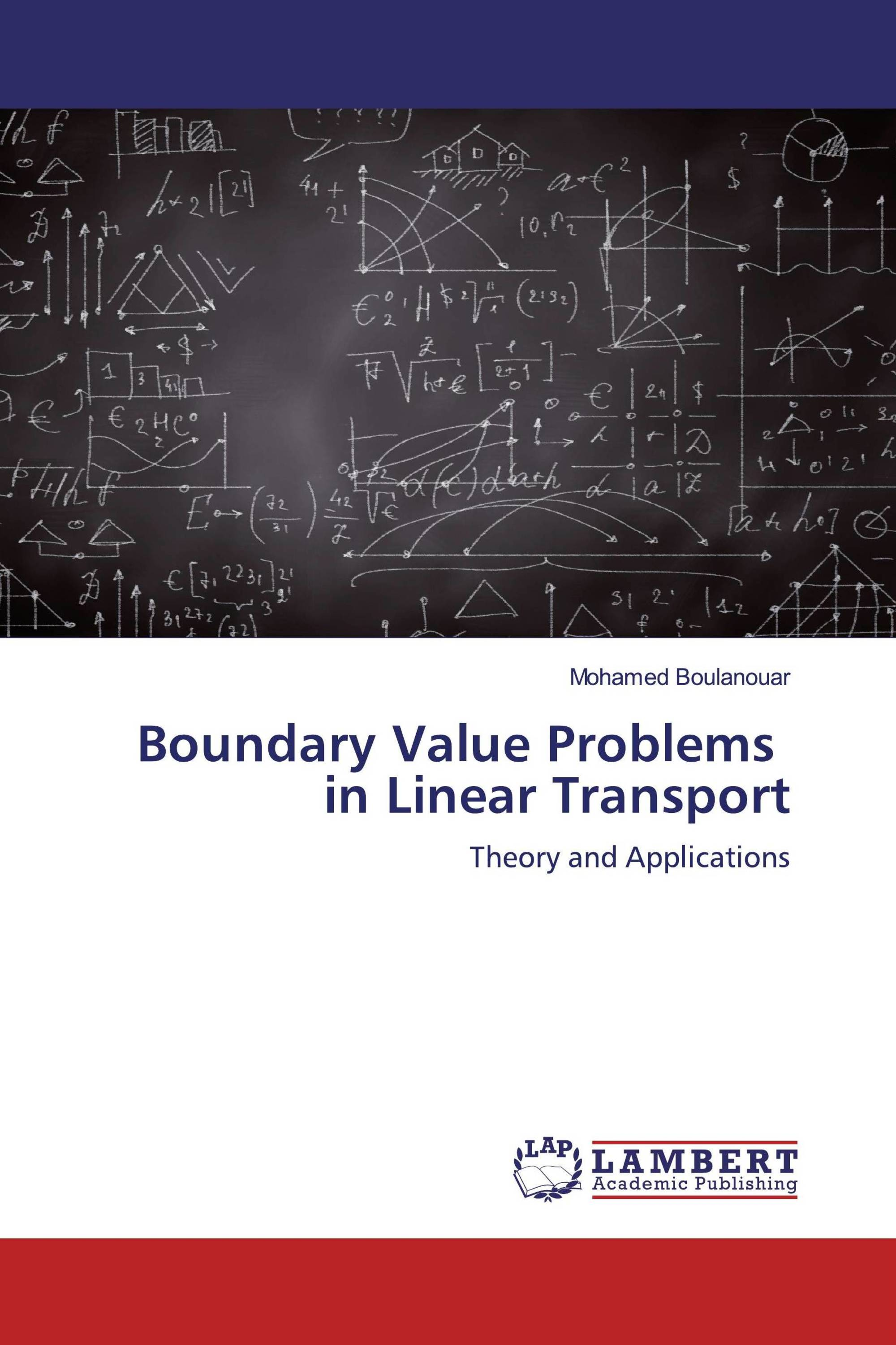 Boundary Value Problems in Linear Transport