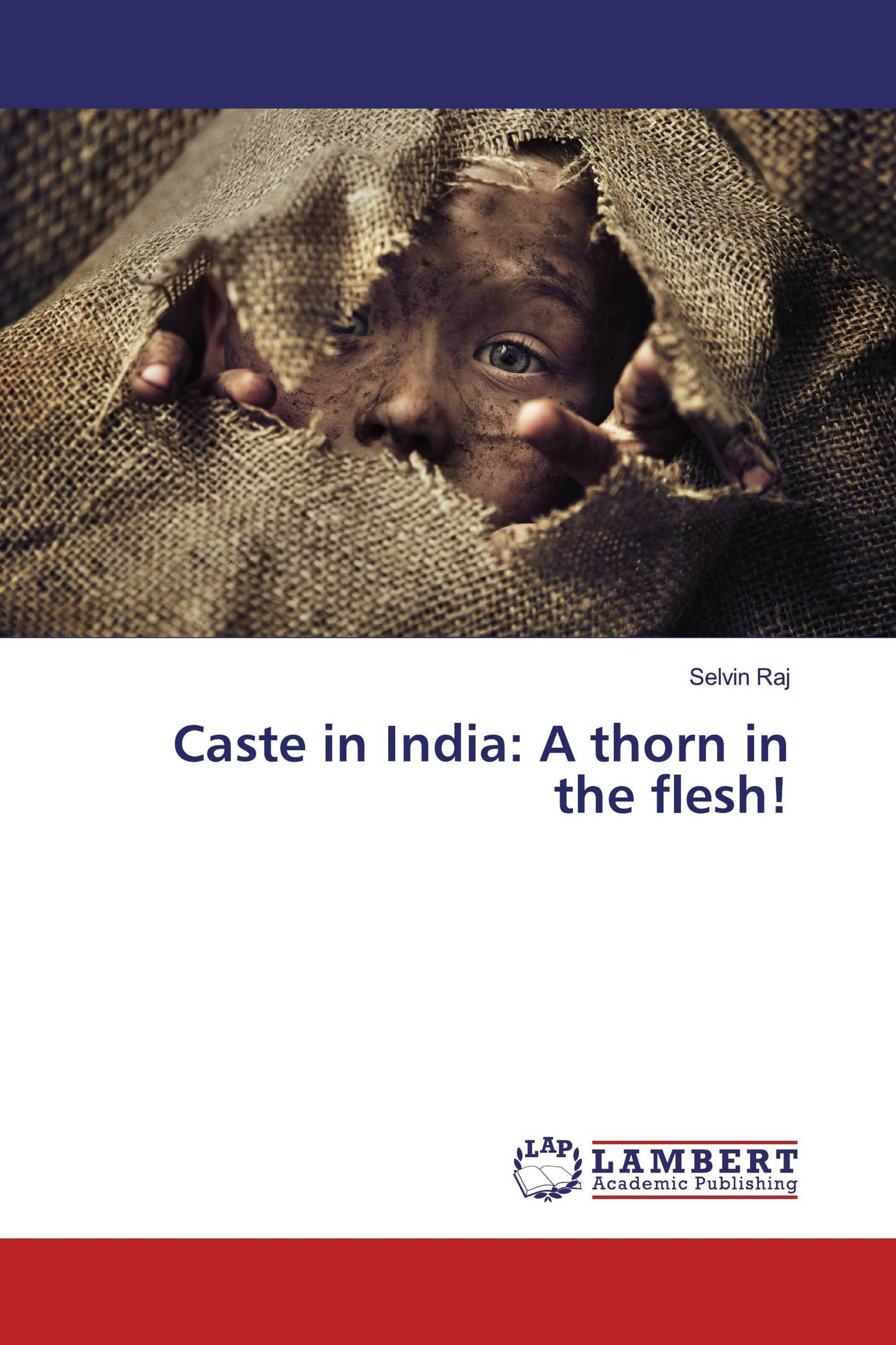 Caste in India: A thorn in the flesh!
