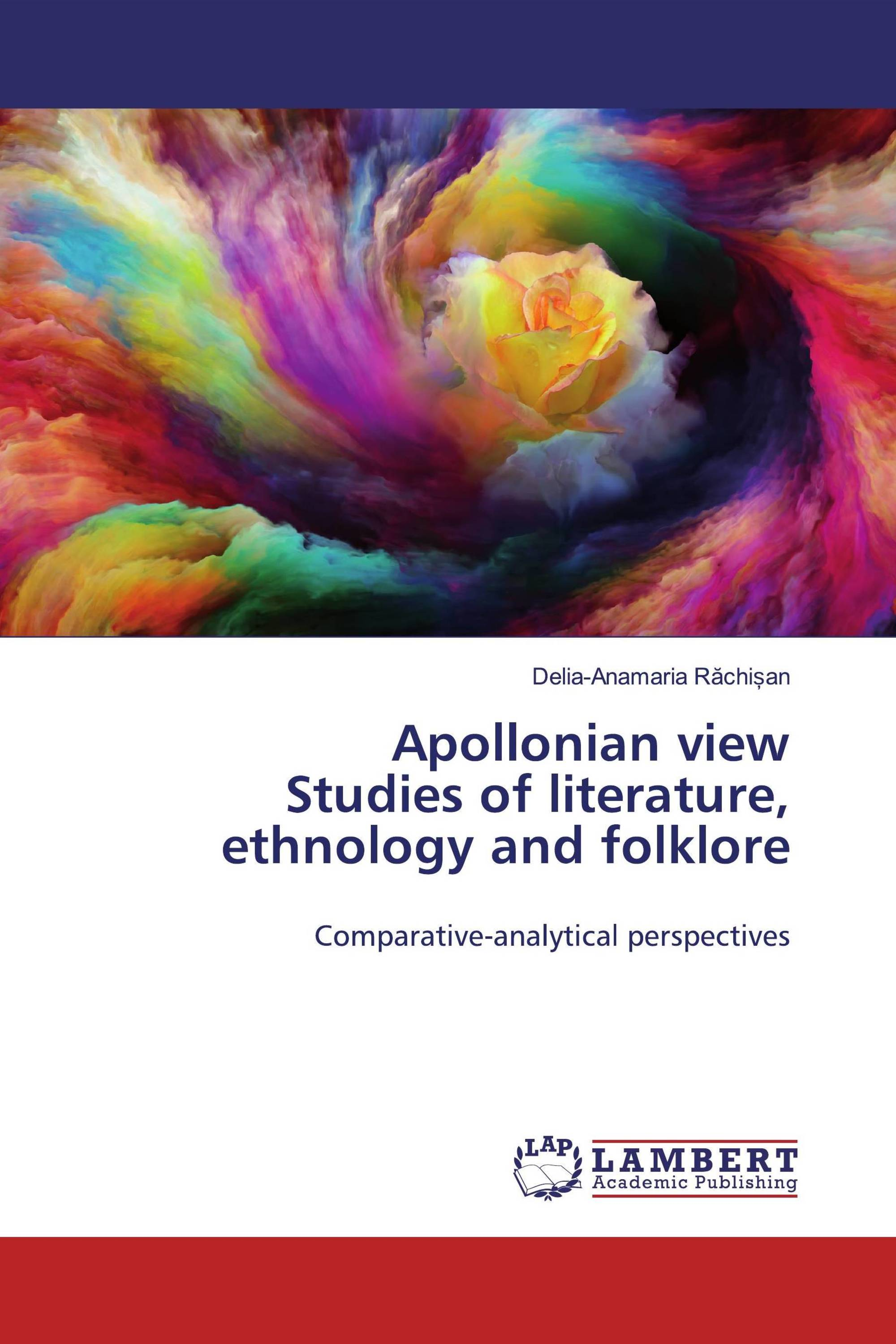 Apollonian view Studies of literature, ethnology and folklore
