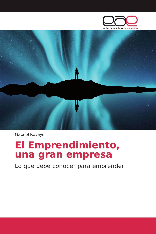 El Emprendimiento, una gran empresa