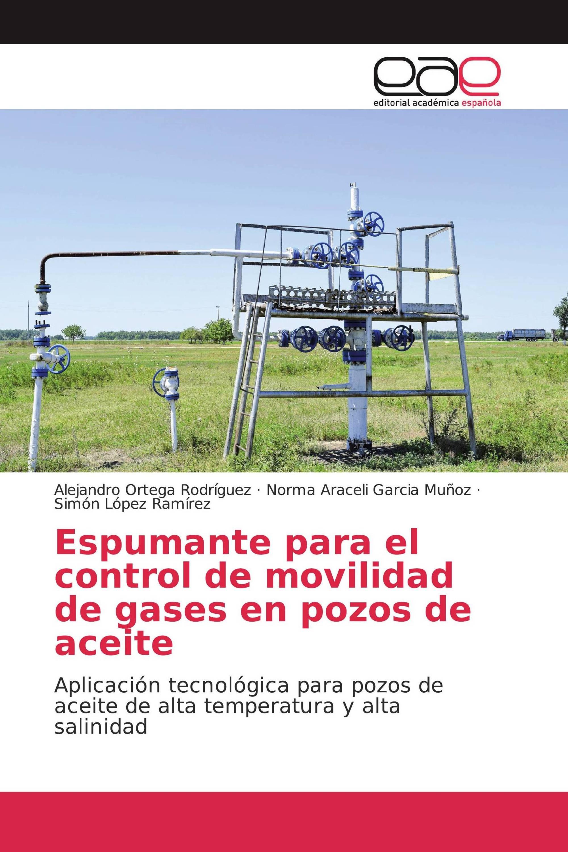 Espumante para el control de movilidad de gases en pozos de aceite