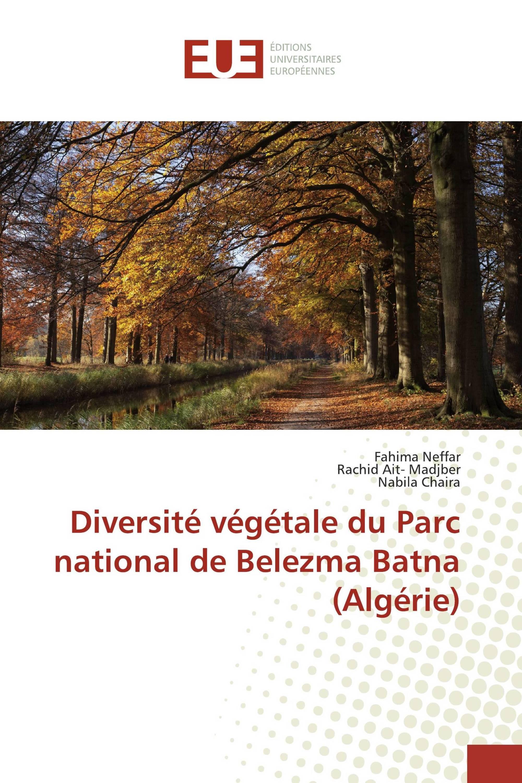 Diversité végétale du Parc national de Belezma Batna (Algérie)