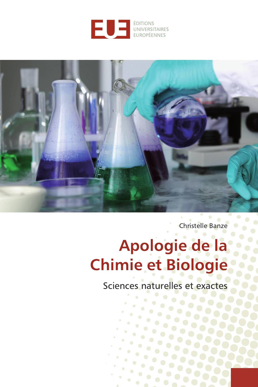 Apologie de la Chimie et Biologie