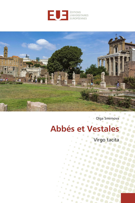 Abbés et Vestales